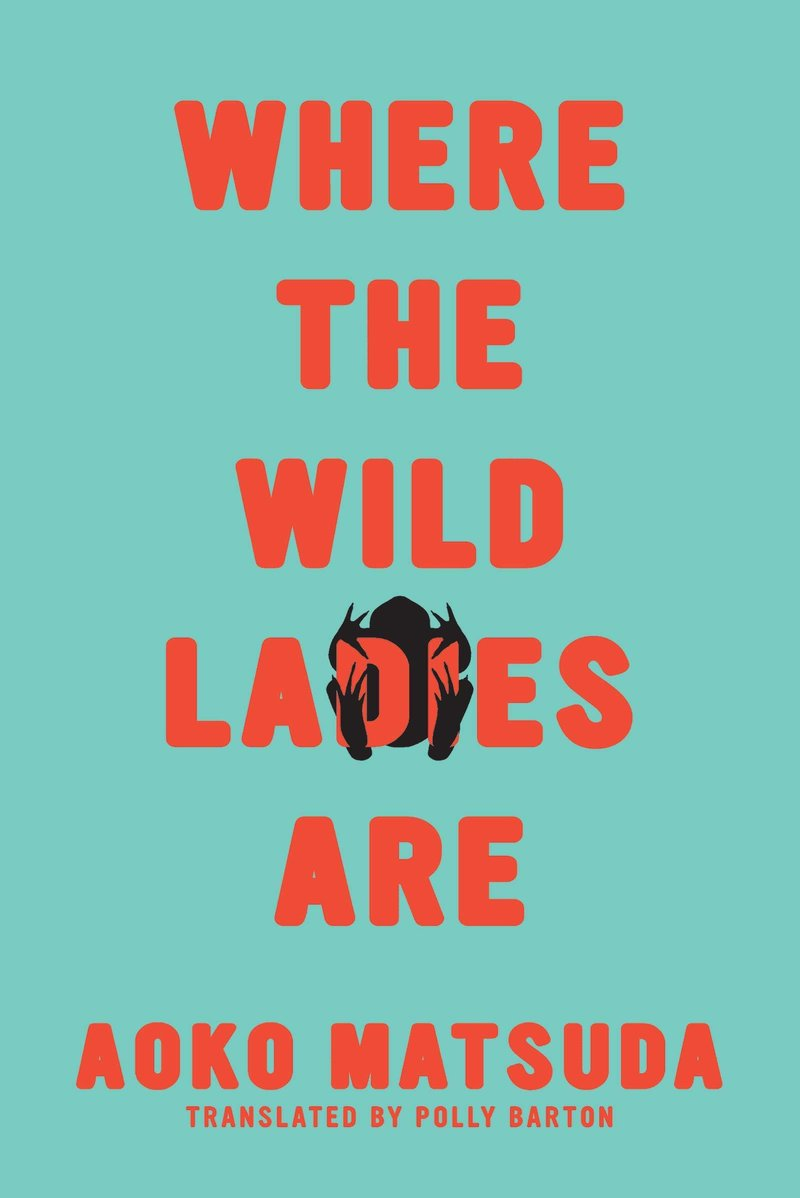 cover image for where the wild ladies are